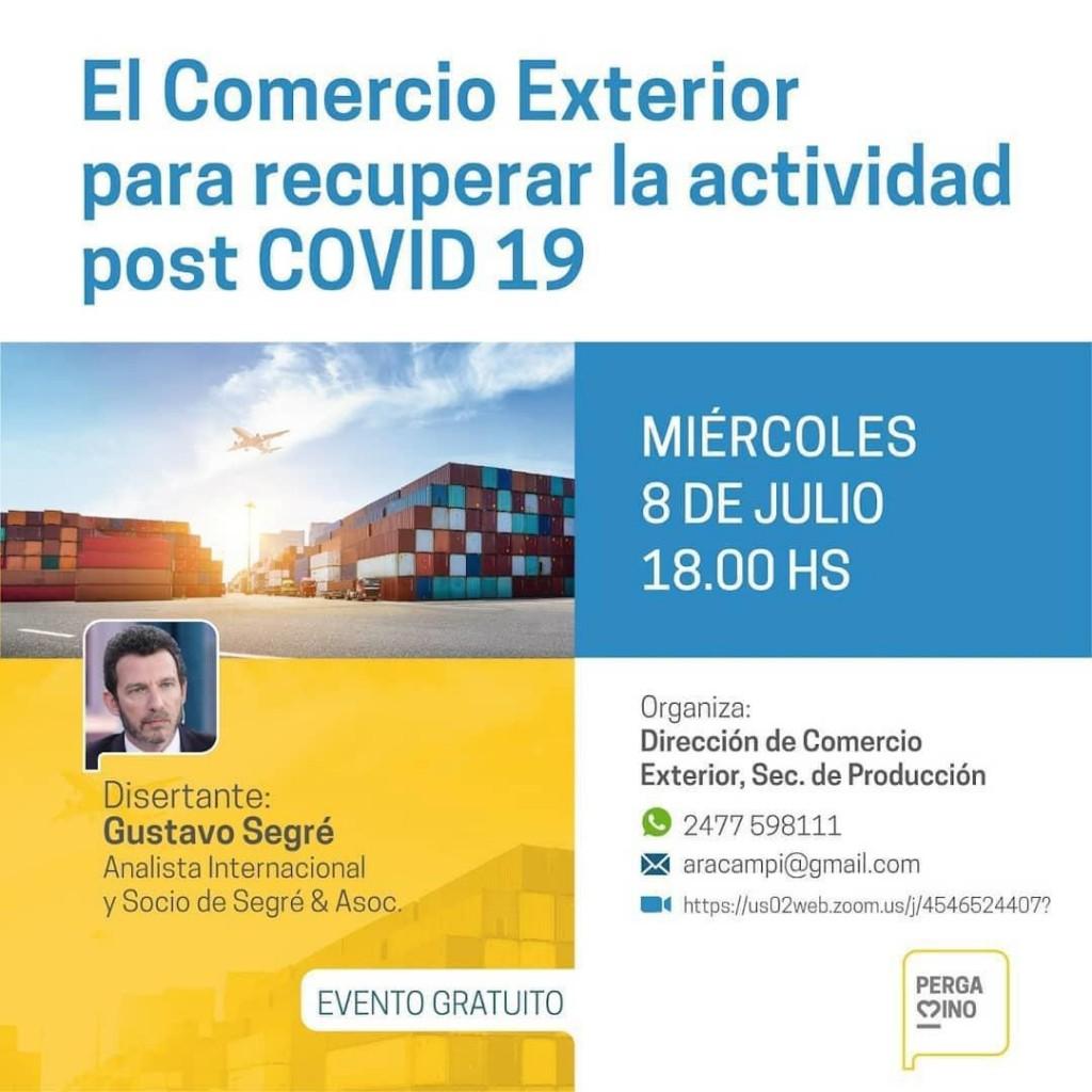 """""""El Comercio Exterior para recuperar la actividad post Covid19""""."""